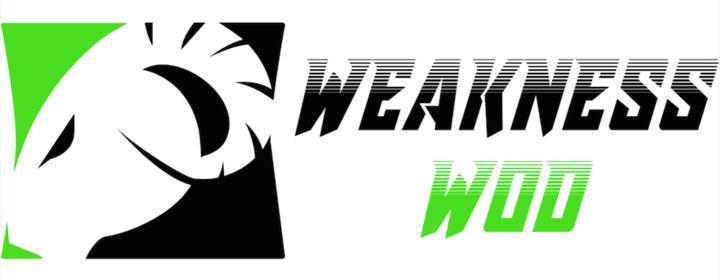 Weakness Wod